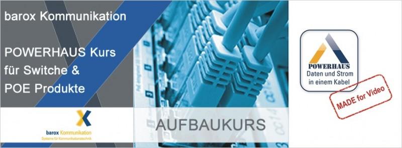 barox POWERHAUS Aufbau-Kurs für Switche & PoE Produkte - Frankfurt am Main